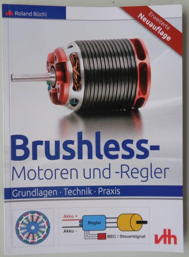 Fachb.Brushless-Motoren und -Regler-erweiterte Neuauflage-