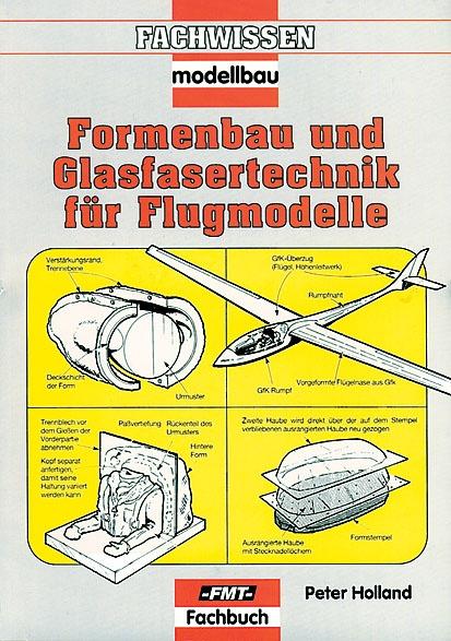 Formenbau und Glasfasertechnik für Flugmodelle