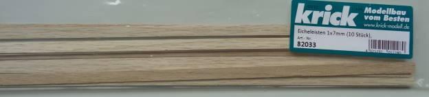 Eicheleisten 1x7mm (10 Stück), 1 m lang