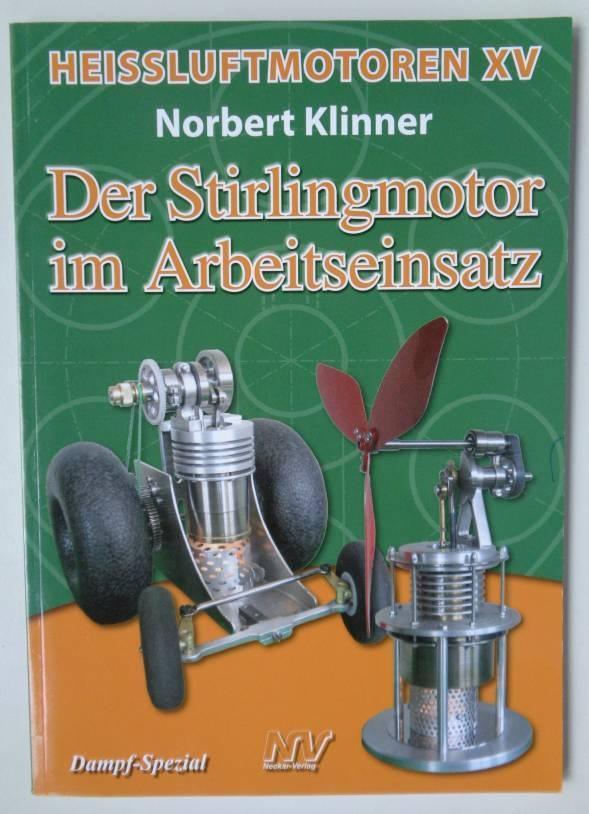 Fachbuch Heissluftmotoren XV, Norbert Klinner  -vorrätig-