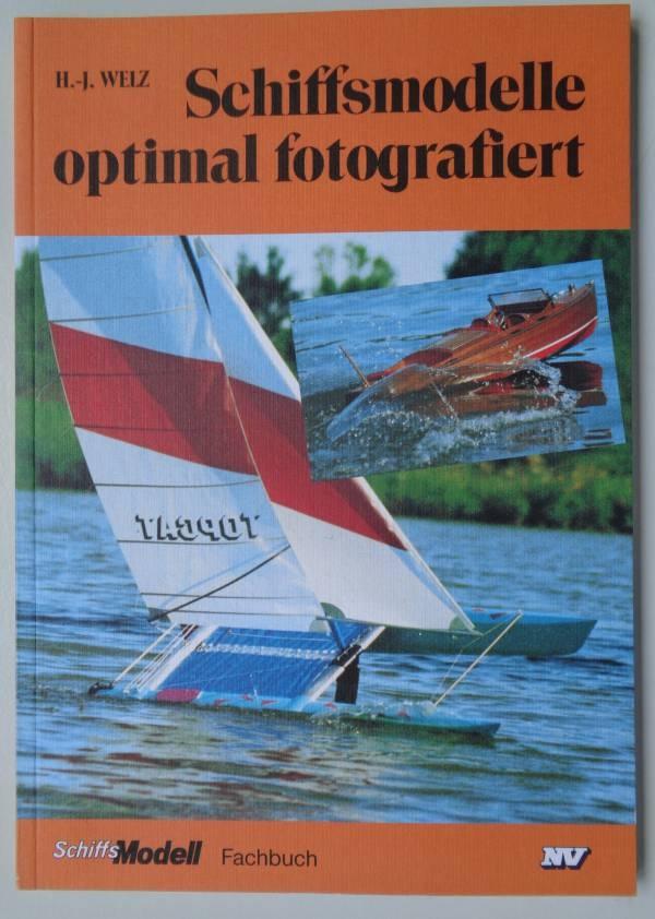 Fachbuch Schiffsmodelle optimal fotografiert H.-J. Welz