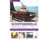 Buch Schiffsmodelle selbst gebaut