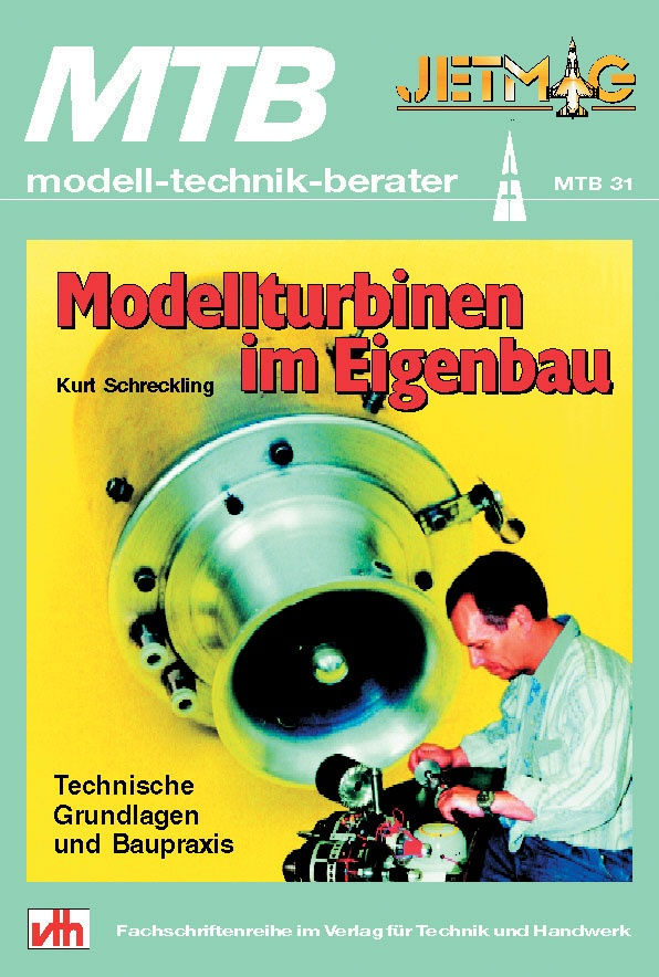 Modellturbinen im Eigenbau