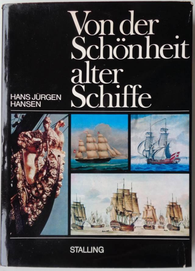 Fachbuch Von der Schönheit alter Schiffe - gebraucht -