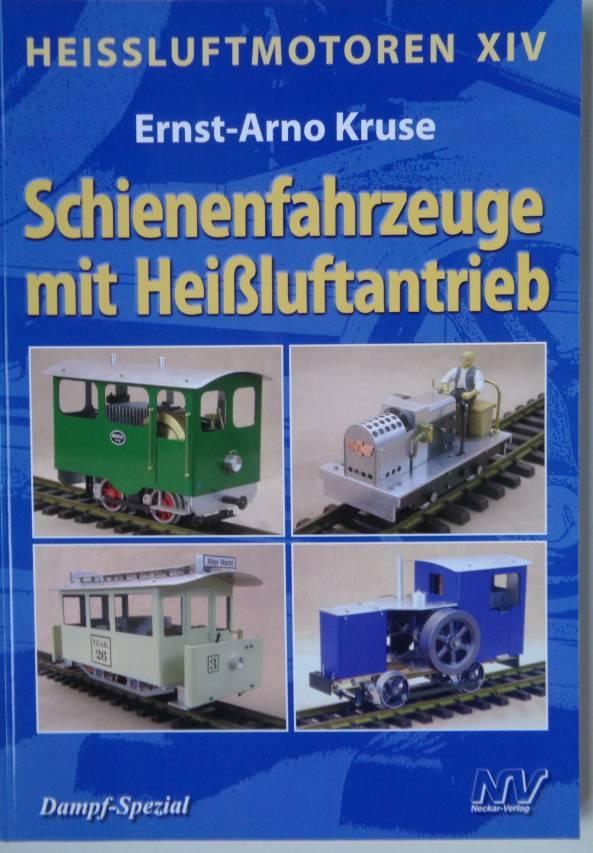 Fachbuch Heißluftmotoren XIV, Ernst-Anro Kruse, -vorrätig-
