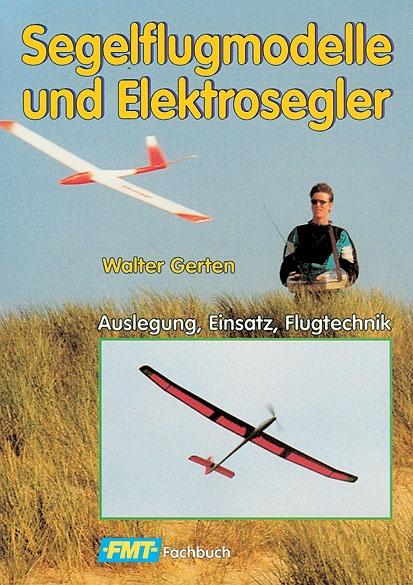 Segelflugmodelle und Elektros