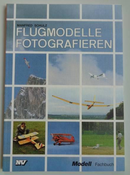 Fachbuch FLUGMODELLE FOTOGRAFIEREN