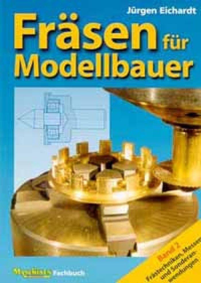 Fräsen für Modellbauer Band 2